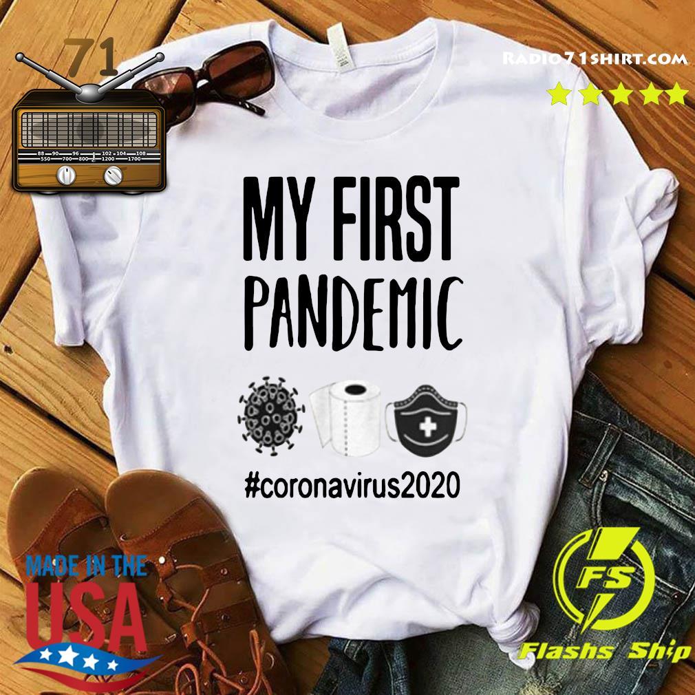 My First Pandemic Coronavirus 2020 Toilet Paper Shirt