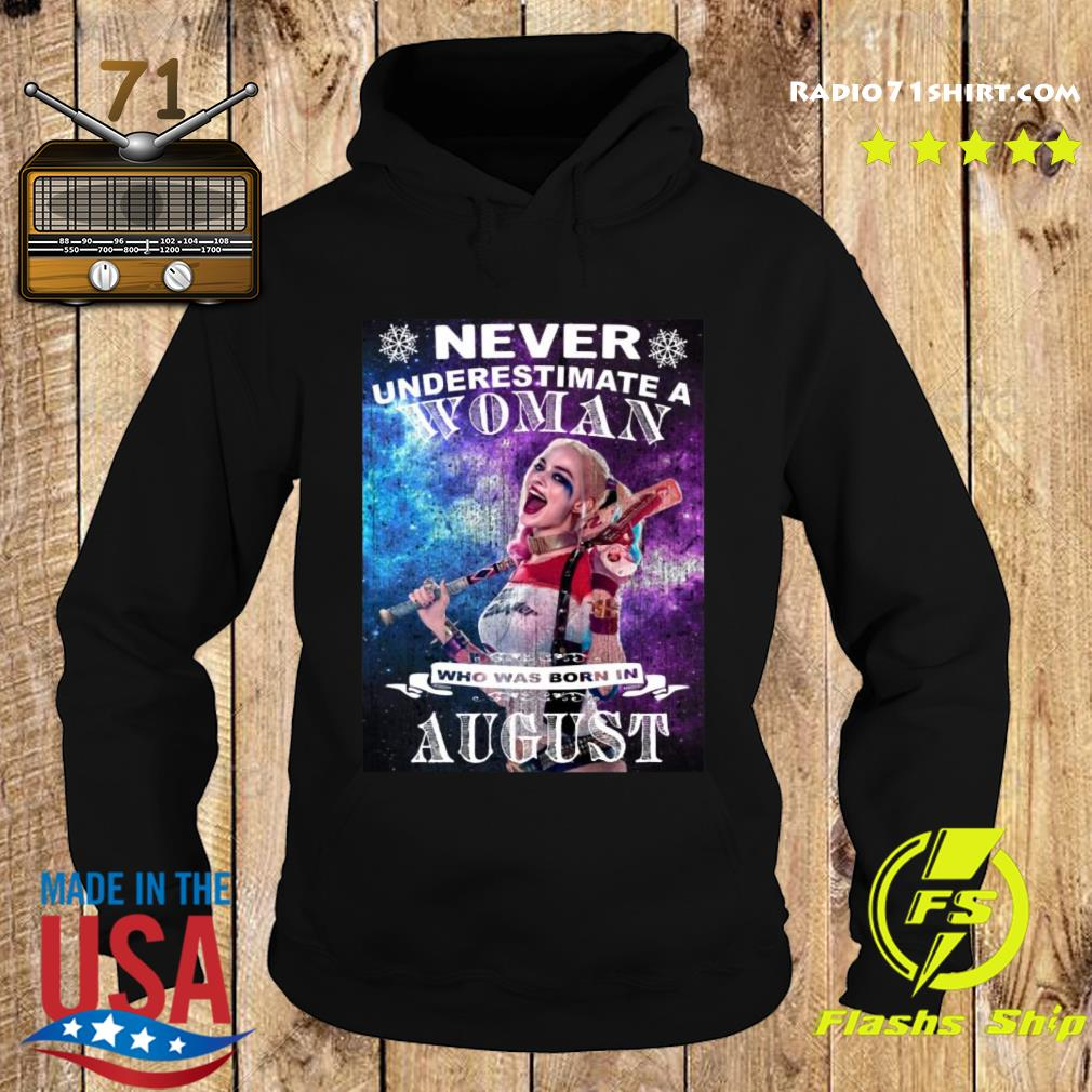 Never Underestimate Woman Who Was Born In August Harley Quinn Shirt Hoodie