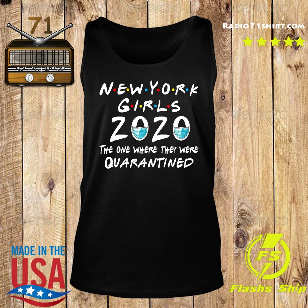 New York Girls 2020 The One Where They Were Quarantined Shirt Tank top