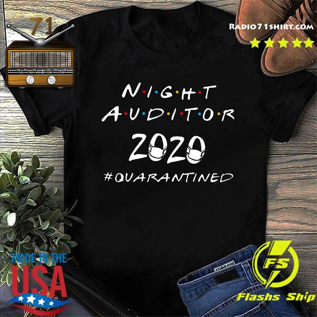 Night Auditor 2020 Quarantined Shirt