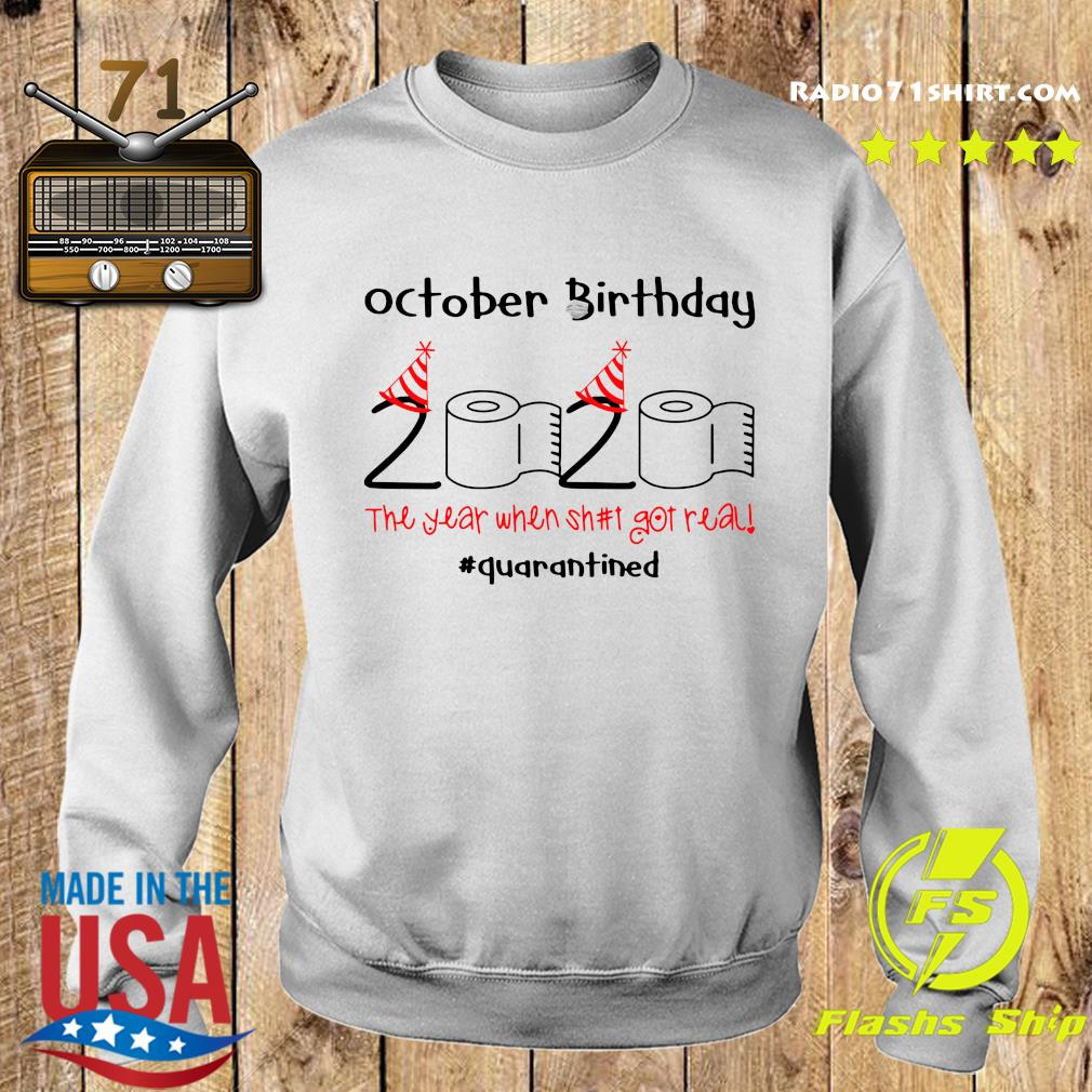 October Birthday 2020 The Year When Shut Got Real Quarantined Shirt Sweater
