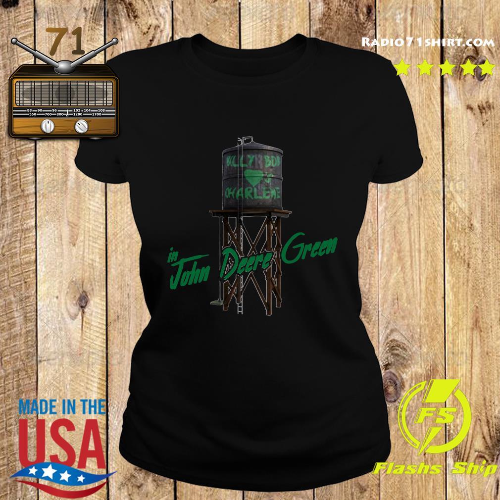 Official John Deere Green Billy Bob Loves Charlene Joe Diffie s Ladies tee