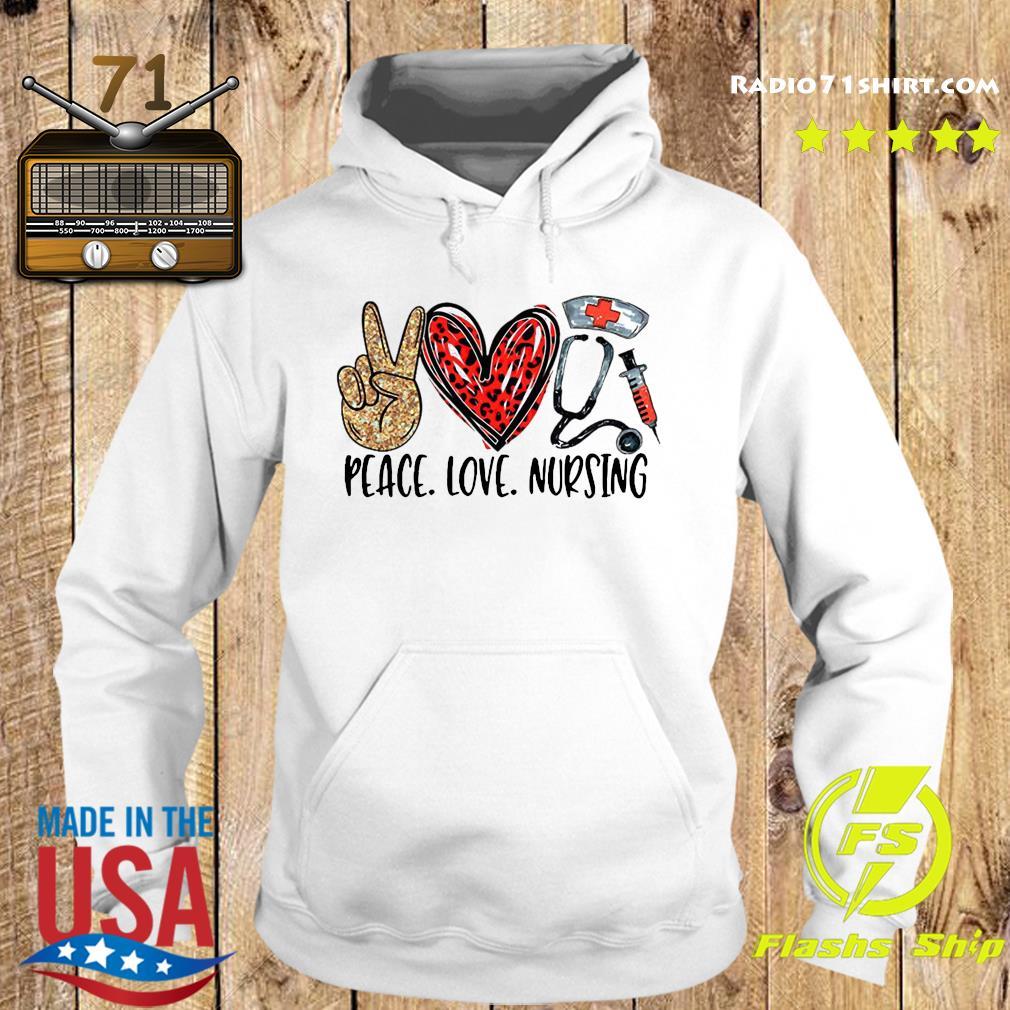 Peace Love Nursing Shirt Hoodie