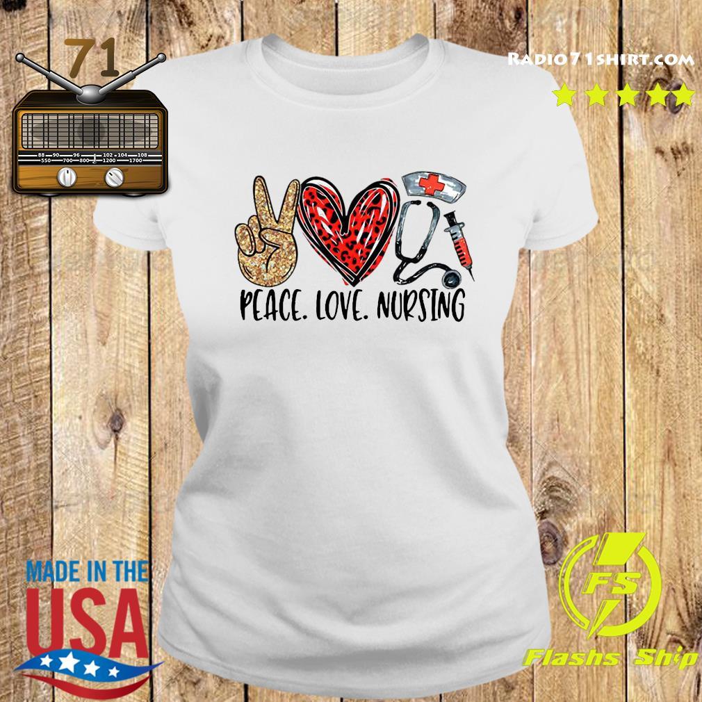 Peace Love Nursing Shirt Ladies tee