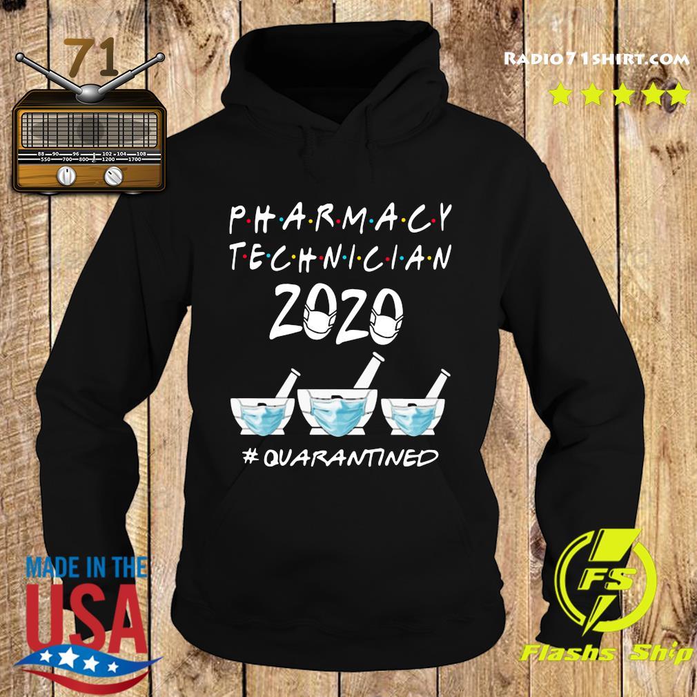 Pharmacy Technician 2020 Mask Quarantined Shirt Hoodie