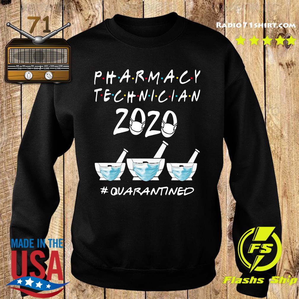 Pharmacy Technician 2020 Mask Quarantined Shirt Sweater