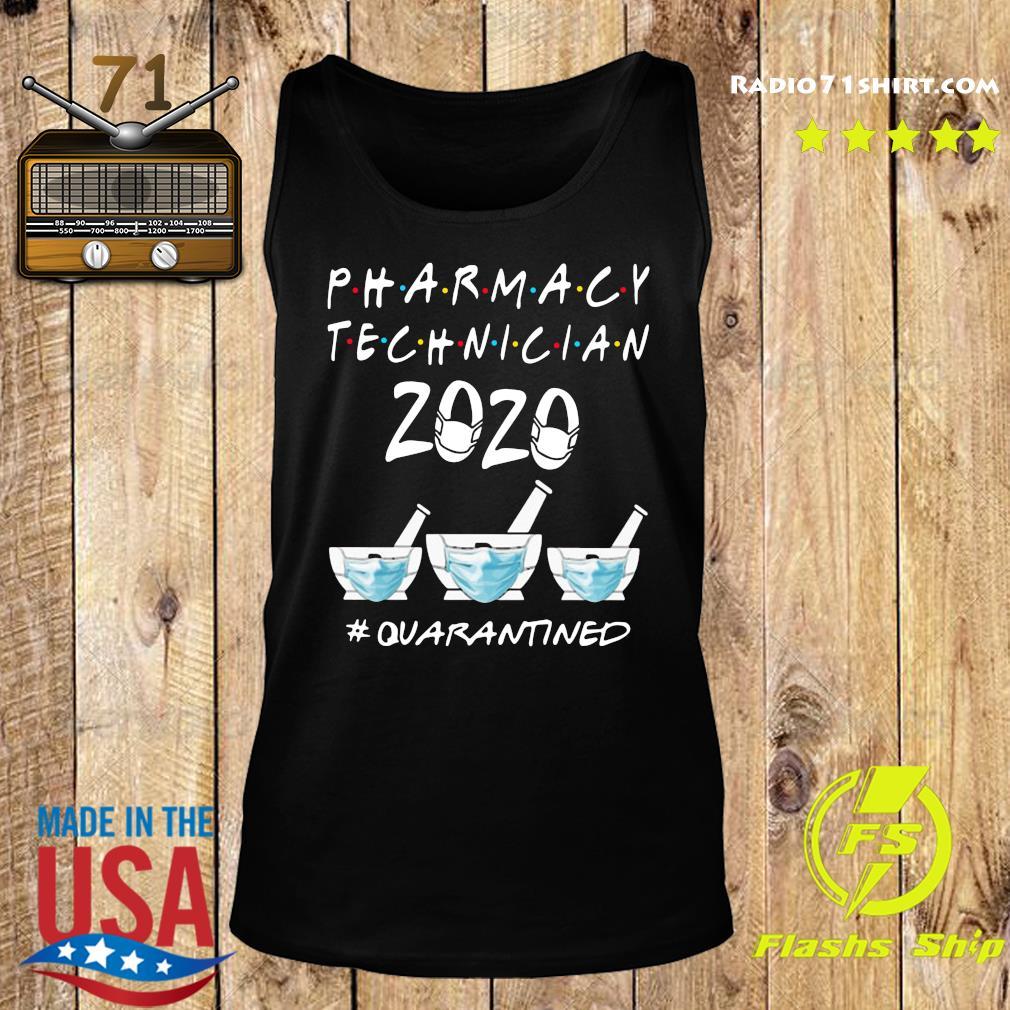 Pharmacy Technician 2020 Mask Quarantined Shirt Tank top