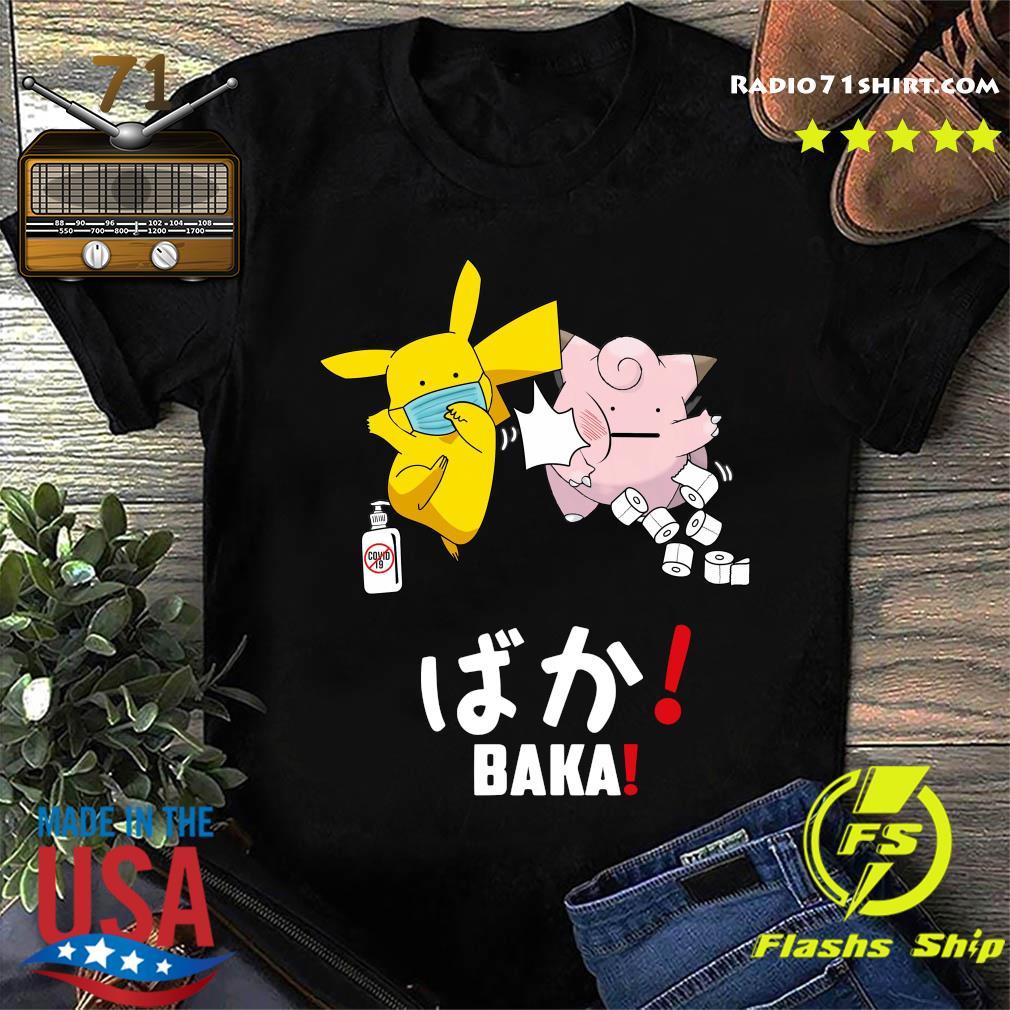 Pikachu Mask And Pig Covid 19 Toilet Paper Baka Shirt