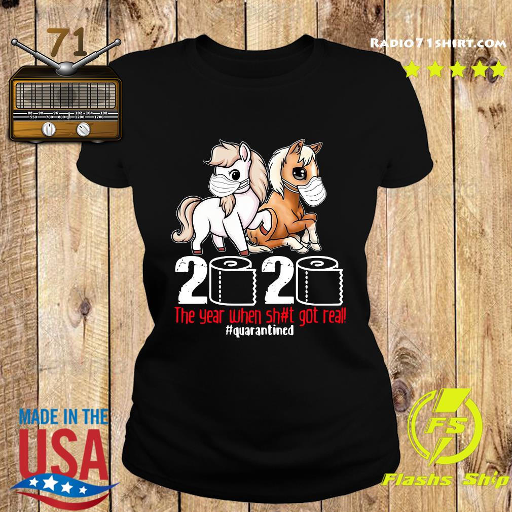 Pink Horse And Brown Horse 2020 Toilet Paper The Year When Shit Got Real Quarantined Shirt Ladies tee