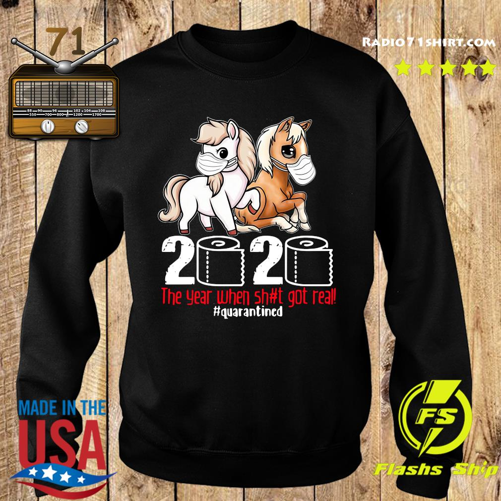 Pink Horse And Brown Horse 2020 Toilet Paper The Year When Shit Got Real Quarantined Shirt Sweater
