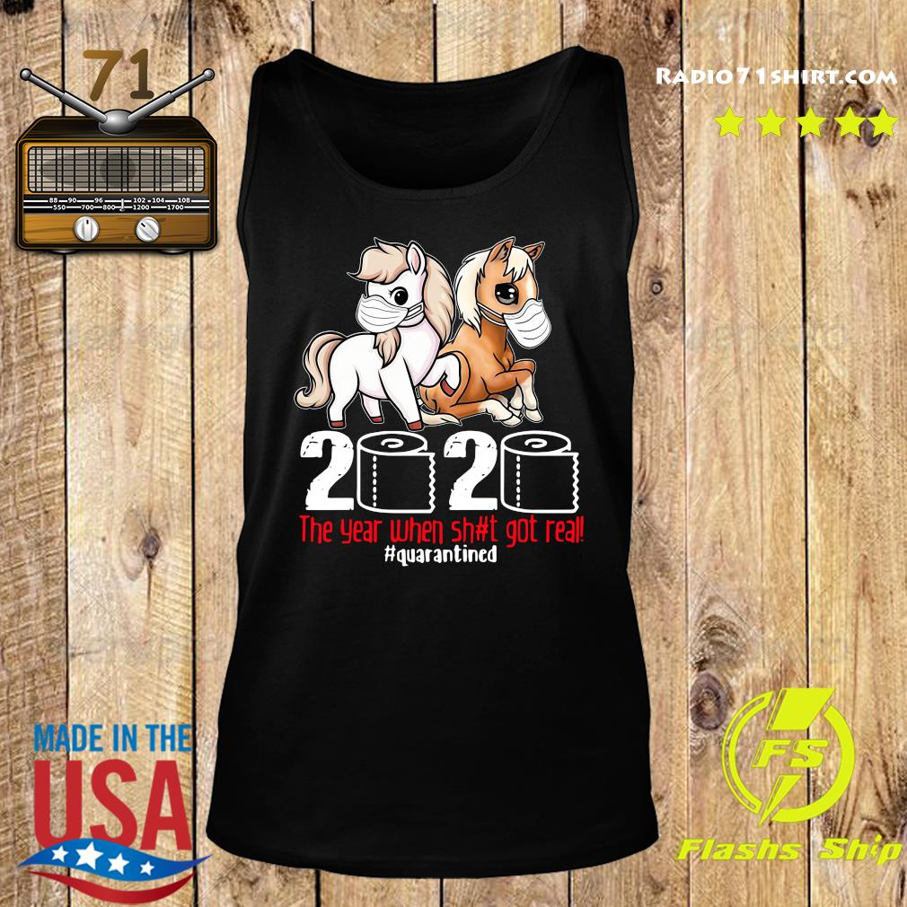 Pink Horse And Brown Horse 2020 Toilet Paper The Year When Shit Got Real Quarantined Shirt Tank top