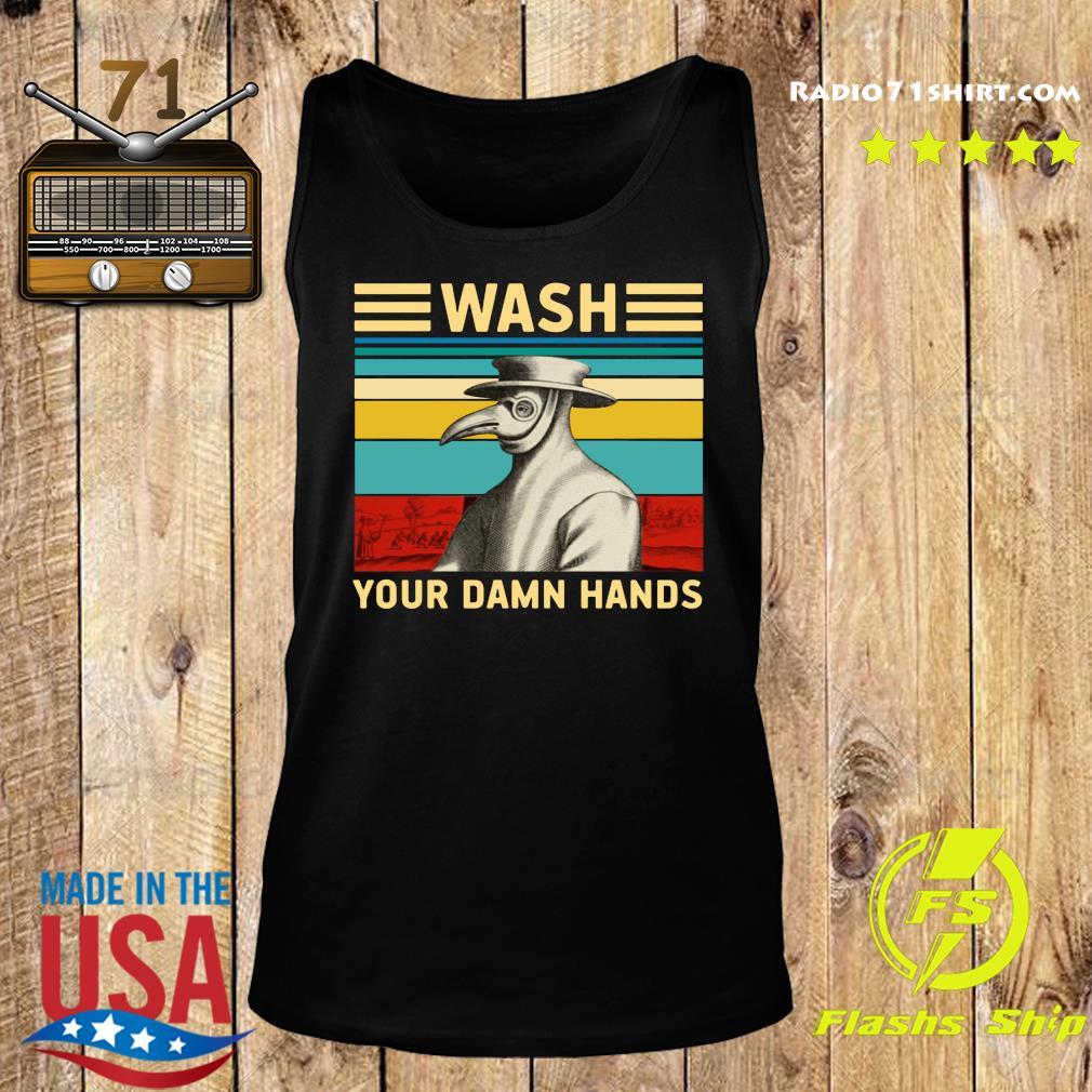 Plague Doctor Wash Your Damn Hands Shirt Tank top