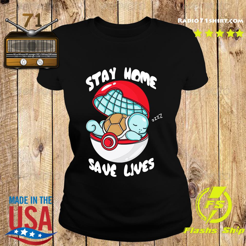 Pocket Pokemon Stay Home Save Lives Shirt Ladies tee