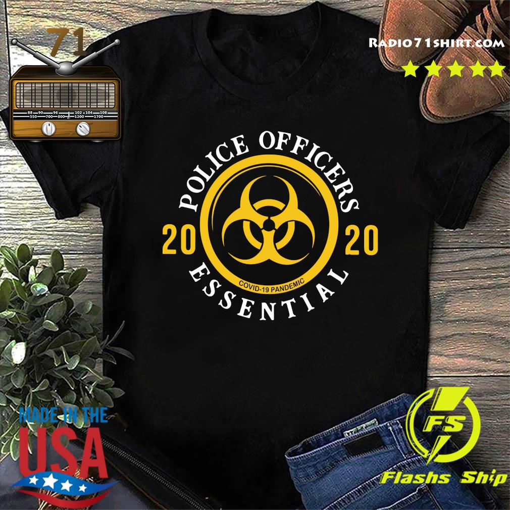 Police Officers 2020 We Fight When Others Can't Shirt