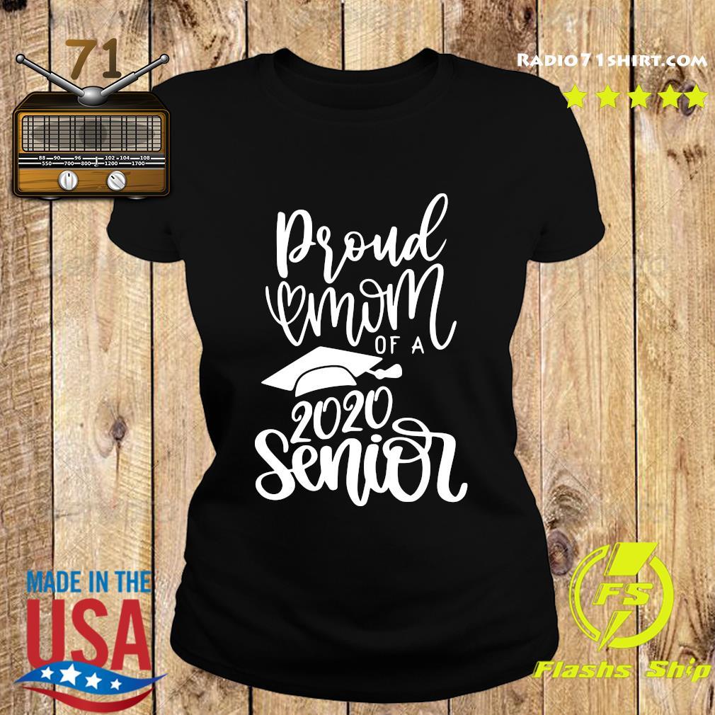 Proud Mom Of A 2020 Senior Shirt Ladies tee