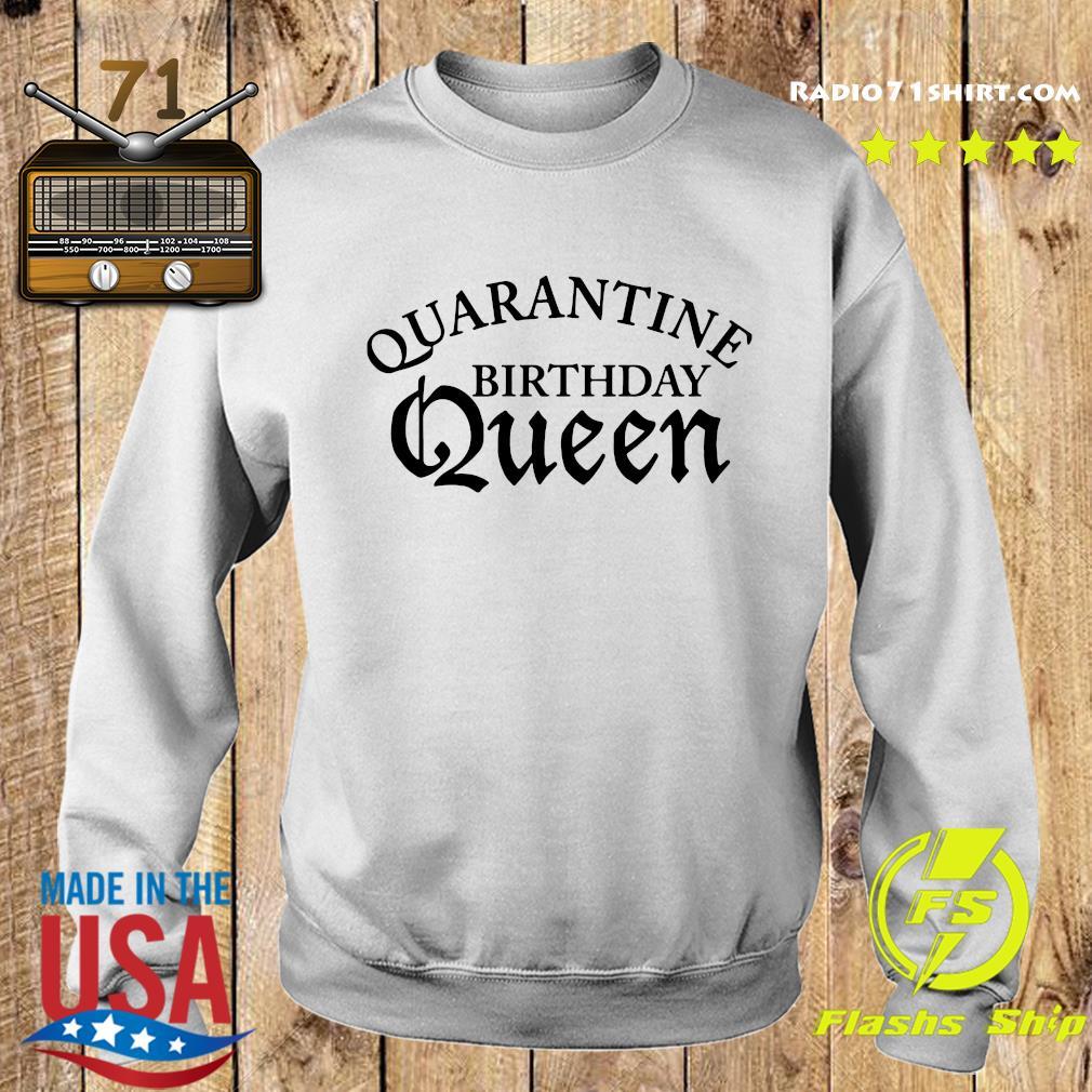Quarantine Birthday Queen Shirt Sweater