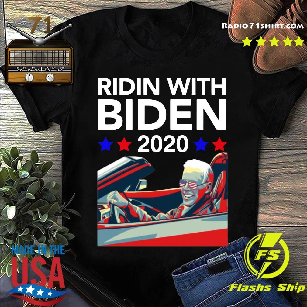 Ridin With Biden Vote Joe Biden 2020 Shirt