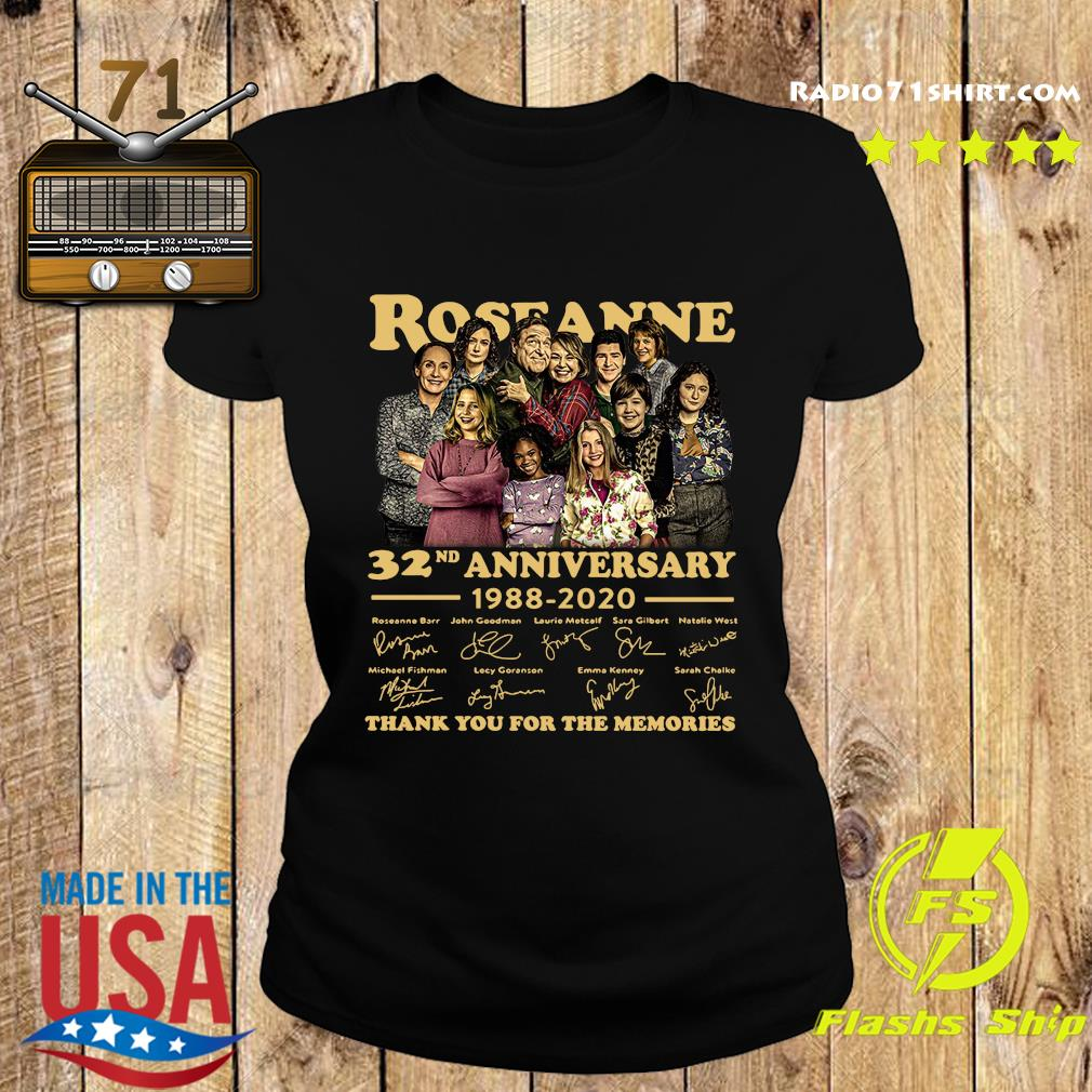 Roseanne 32nd Anniversary 1988 2020 Signature Thank You For The Memories Shirt Ladies tee