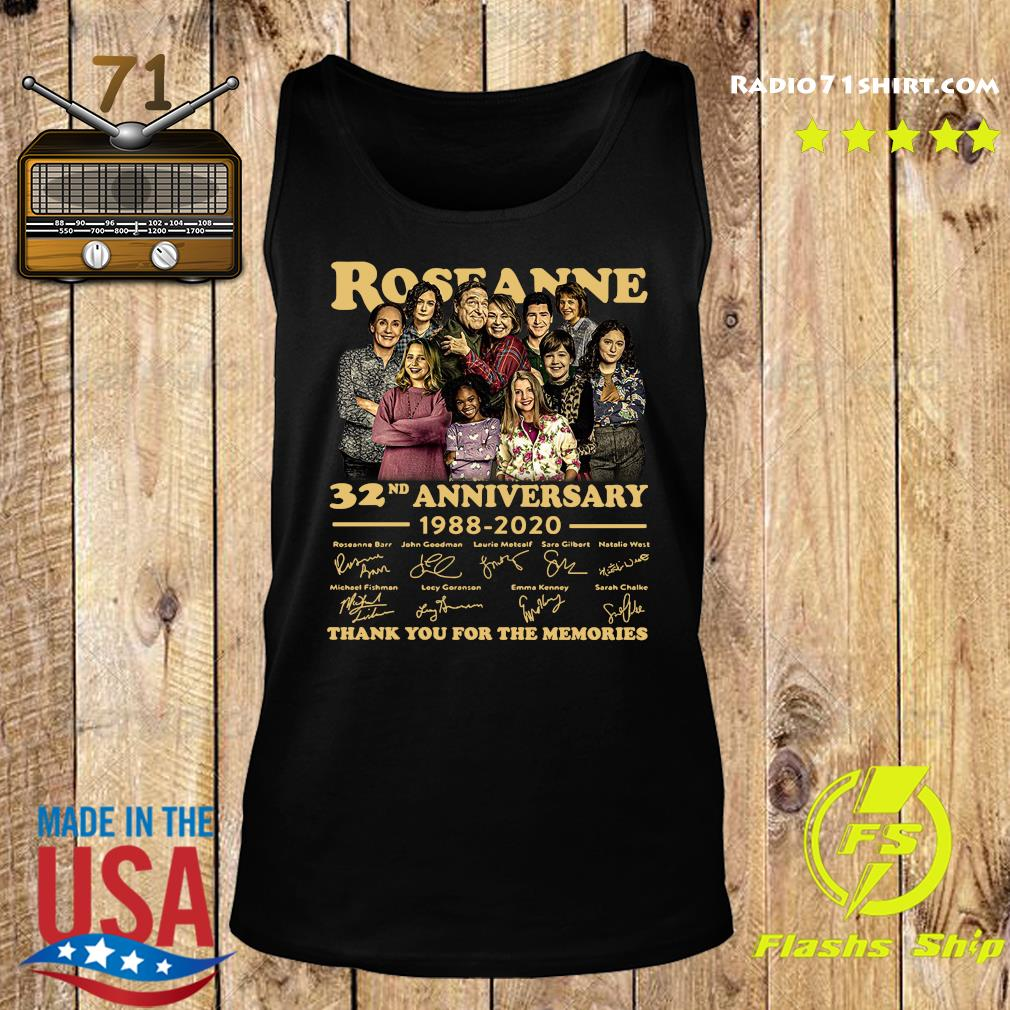 Roseanne 32nd Anniversary 1988 2020 Signature Thank You For The Memories Shirt Tank top