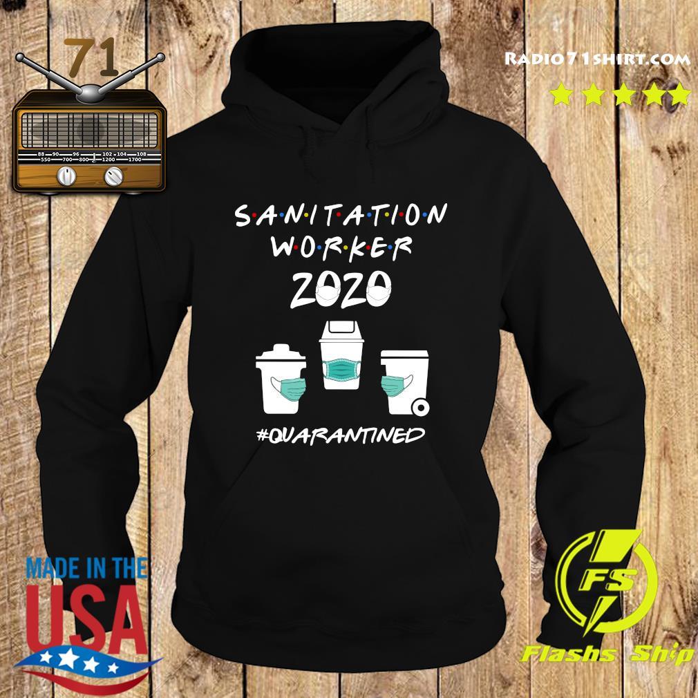 Sanitation Worker 2020 Quarantined Shirt Hoodie
