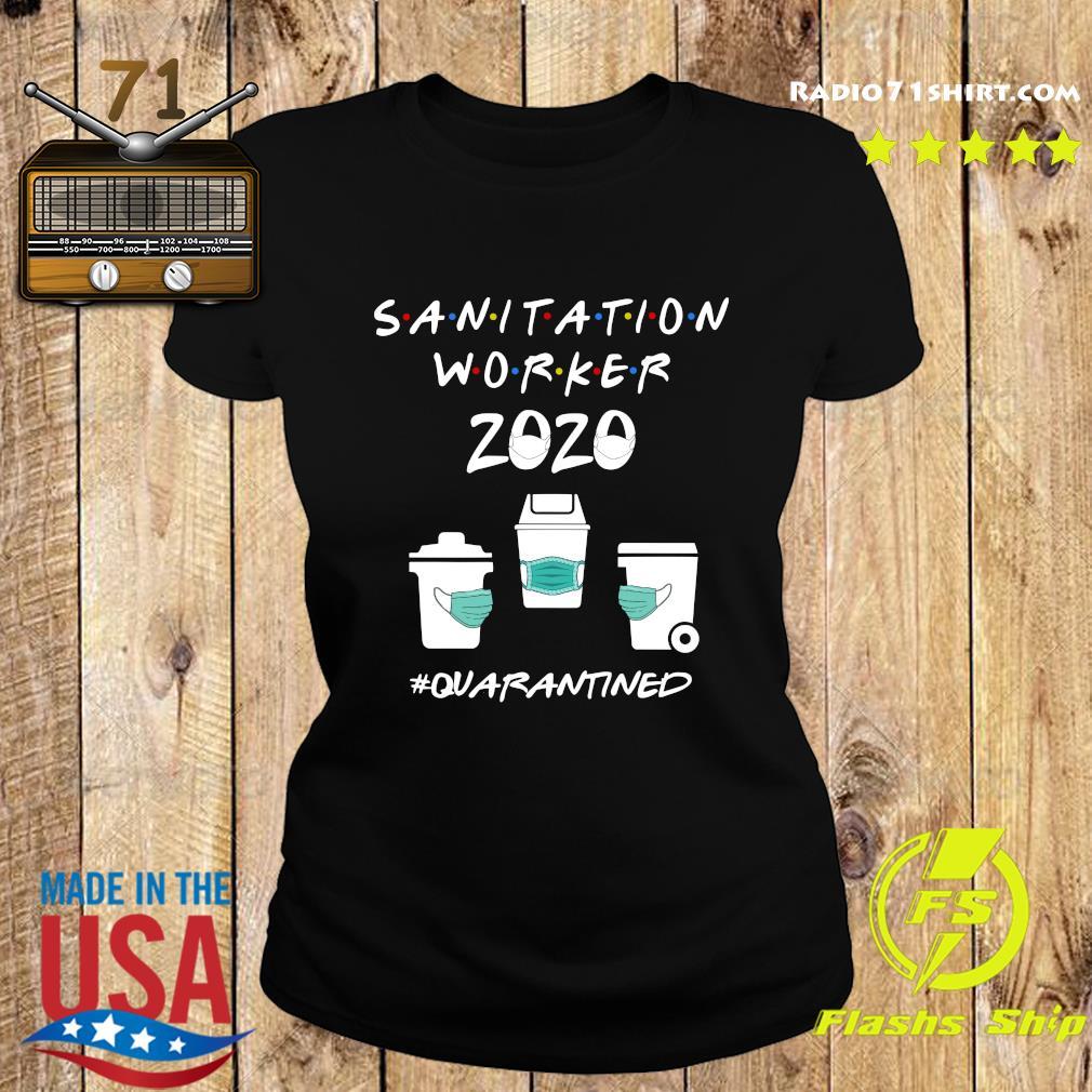 Sanitation Worker 2020 Quarantined Shirt Ladies tee