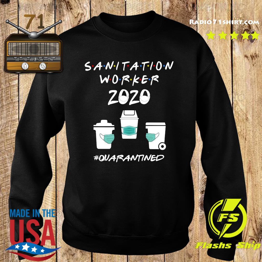 Sanitation Worker 2020 Quarantined Shirt Sweater