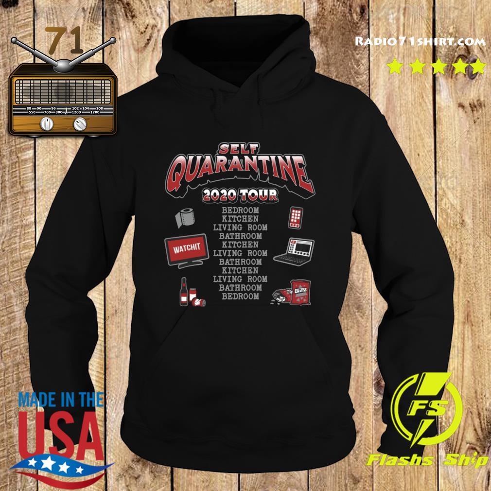 Self Quarantine 2020 Tour Shirt Hoodie