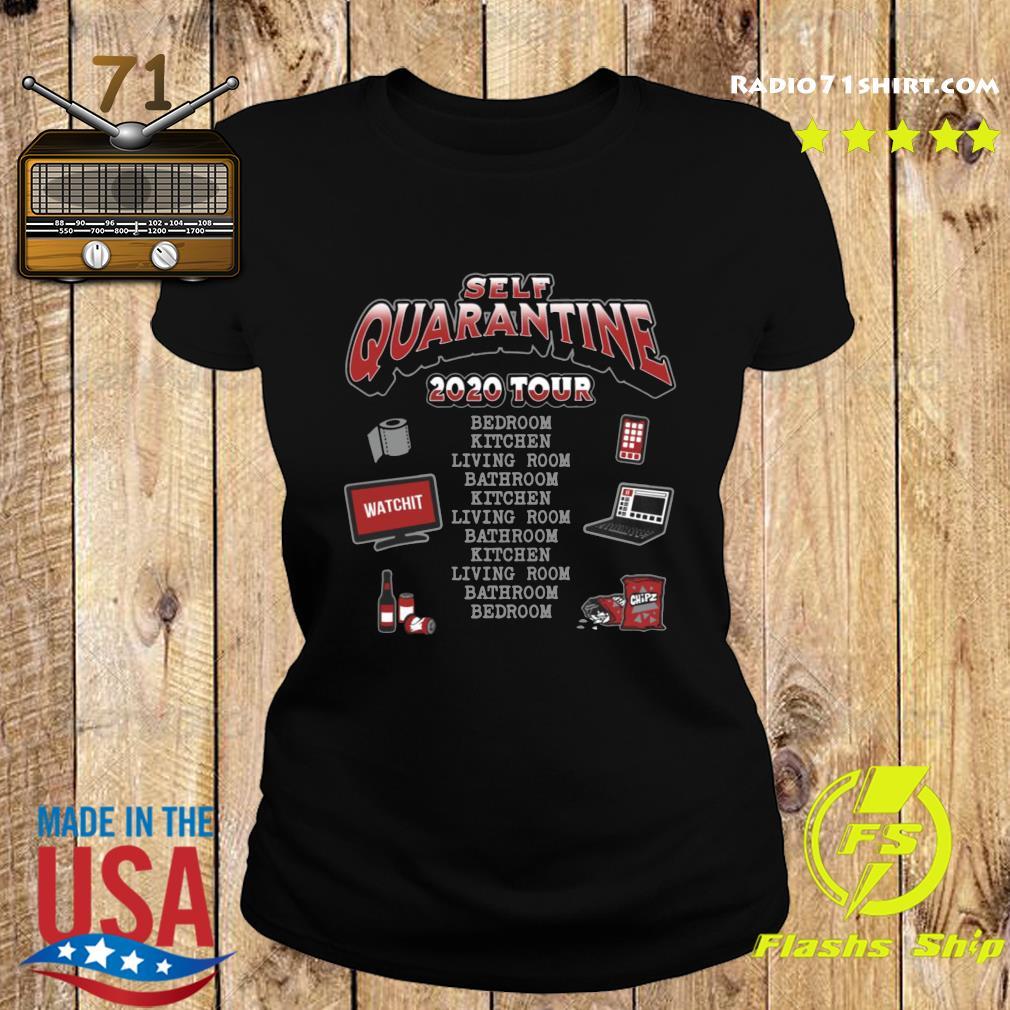Self Quarantine 2020 Tour Shirt Ladies tee