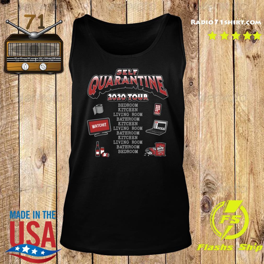 Self Quarantine 2020 Tour Shirt Tank top
