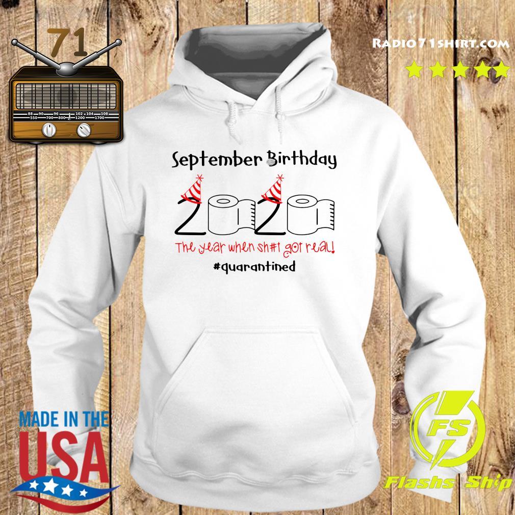September Birthday 2020 The Year When Shut Got Real Quarantined Shirt Hoodie