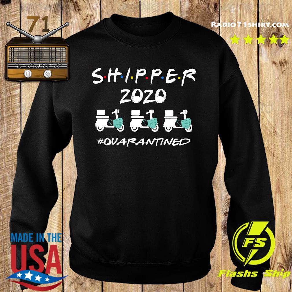 Shipper 2020 Quarantined Shirt Sweater