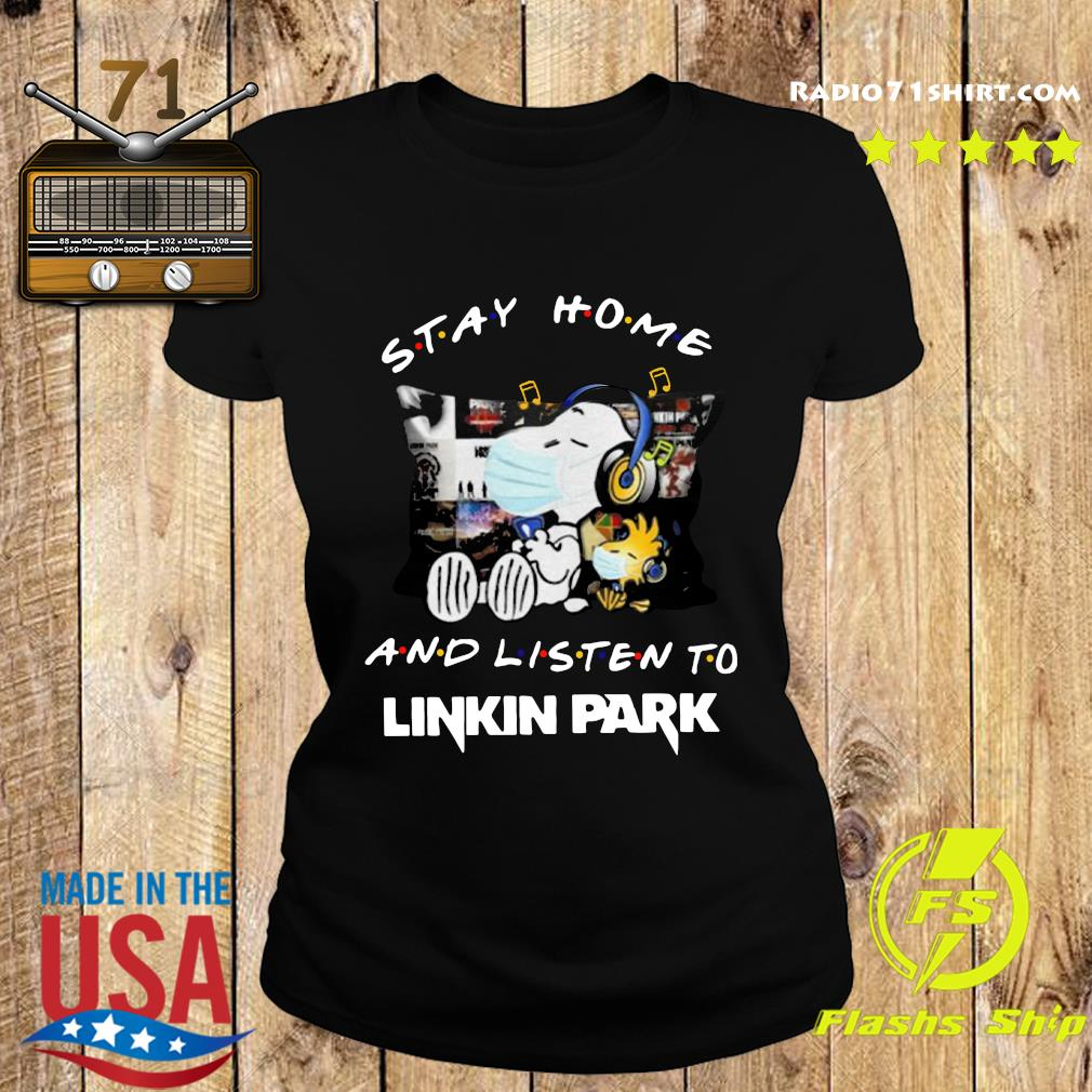 Snoopy And Woodstock Stay Home And Listen To Linkin Park Shirt Ladies tee
