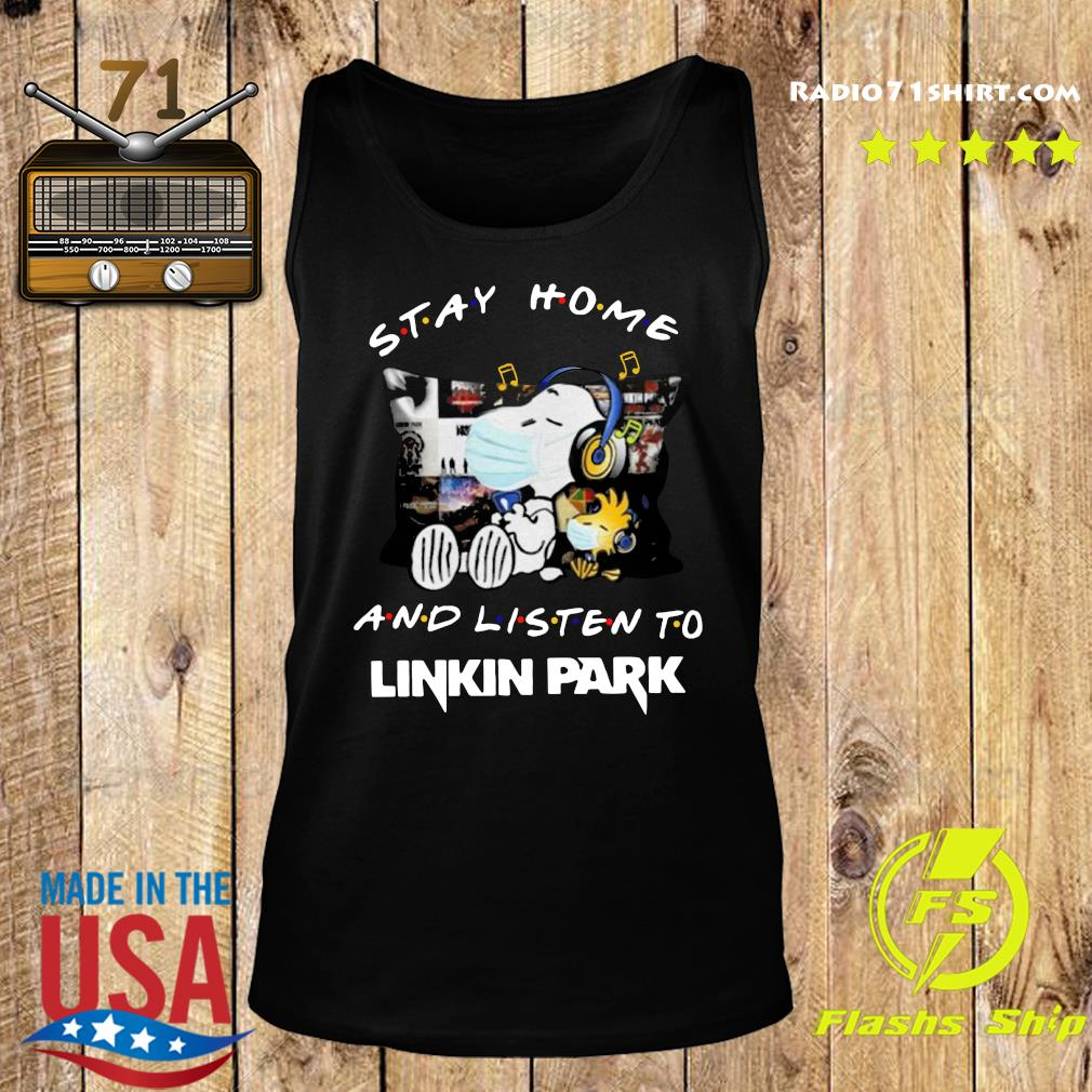 Snoopy And Woodstock Stay Home And Listen To Linkin Park Shirt Tank top
