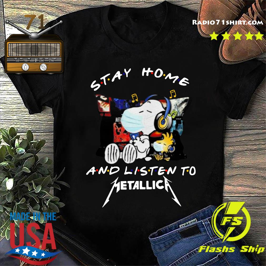 Snoopy And Woodstock Stay Home And Listen To Metallica Shirt