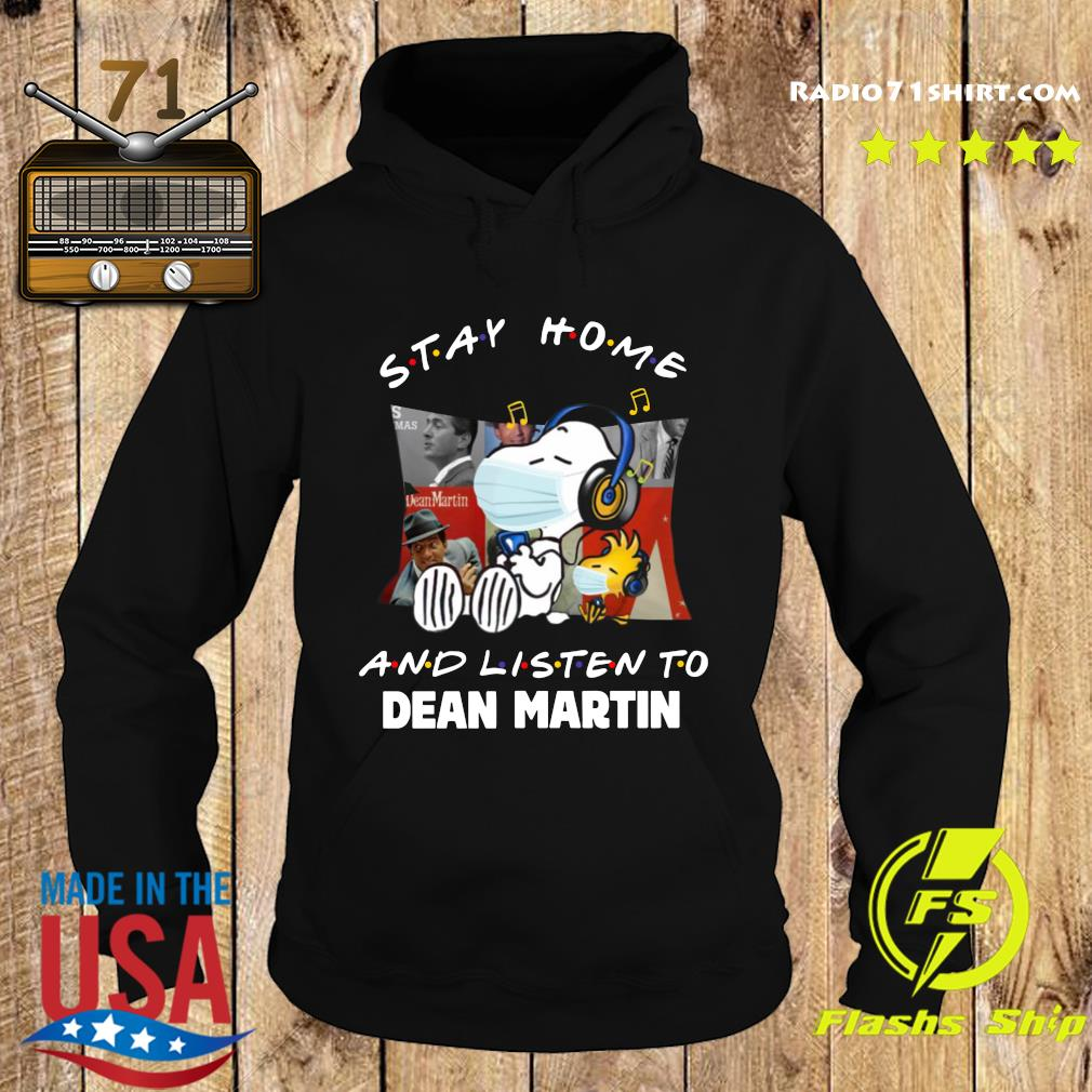 Snoopy Stay Home And Listen To Dean Martin Shirt Hoodie