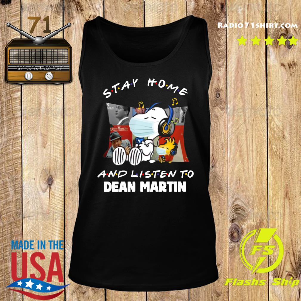 Snoopy Stay Home And Listen To Dean Martin Shirt Tank top