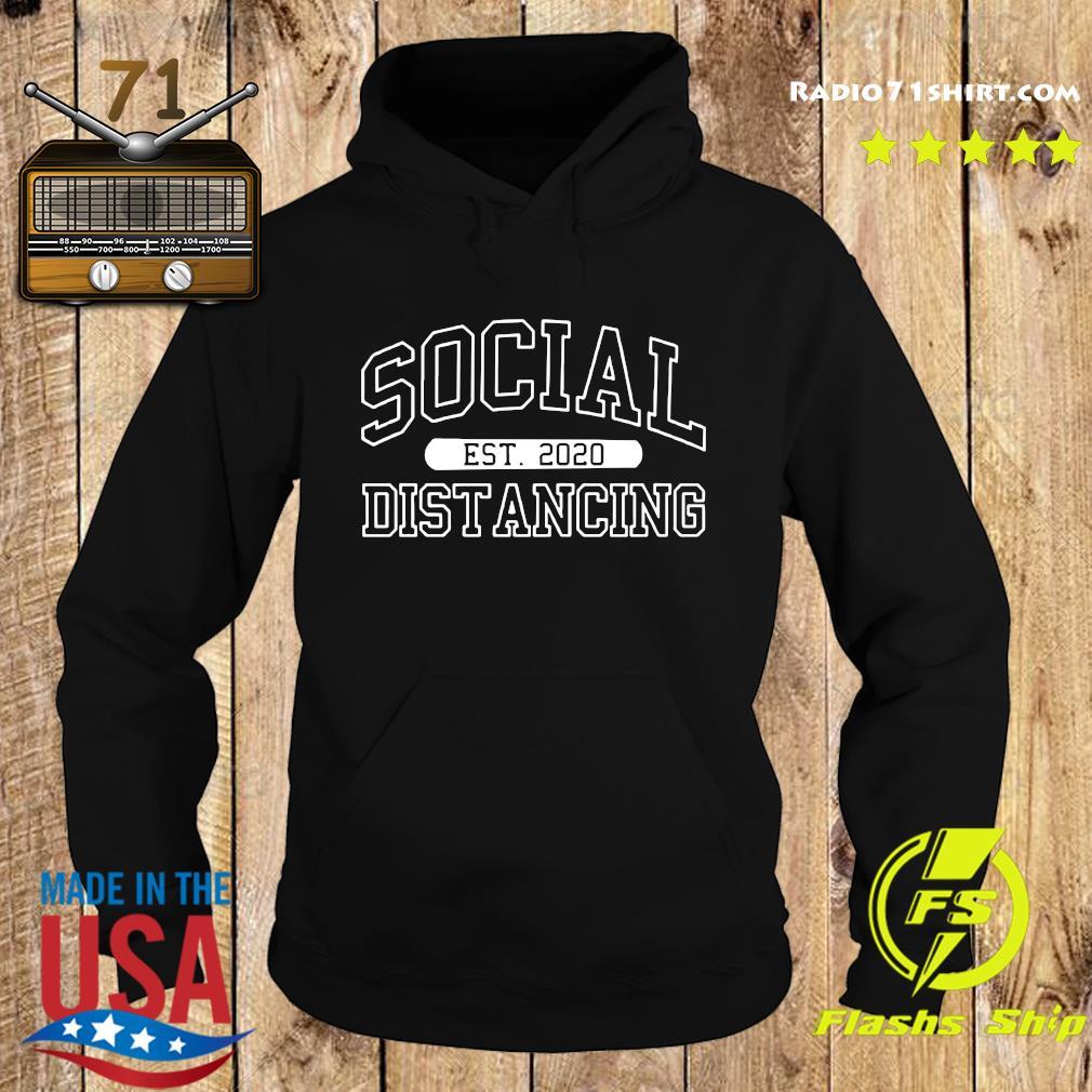 Social Distancing Est 2020 Funny Quarantine Flu Anti-Virus Anti Social Pop Culture 2020 T-Shirts Hoodie