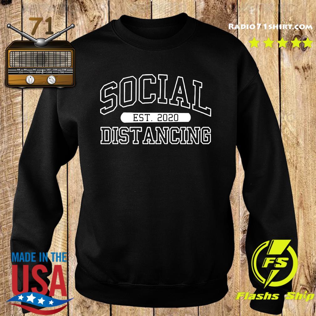 Social Distancing Est 2020 Funny Quarantine Flu Anti-Virus Anti Social Pop Culture 2020 T-Shirts Sweater