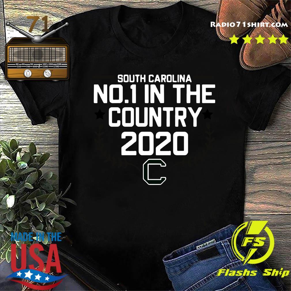 South Carolina No 1 In The Country 2020 Shirt