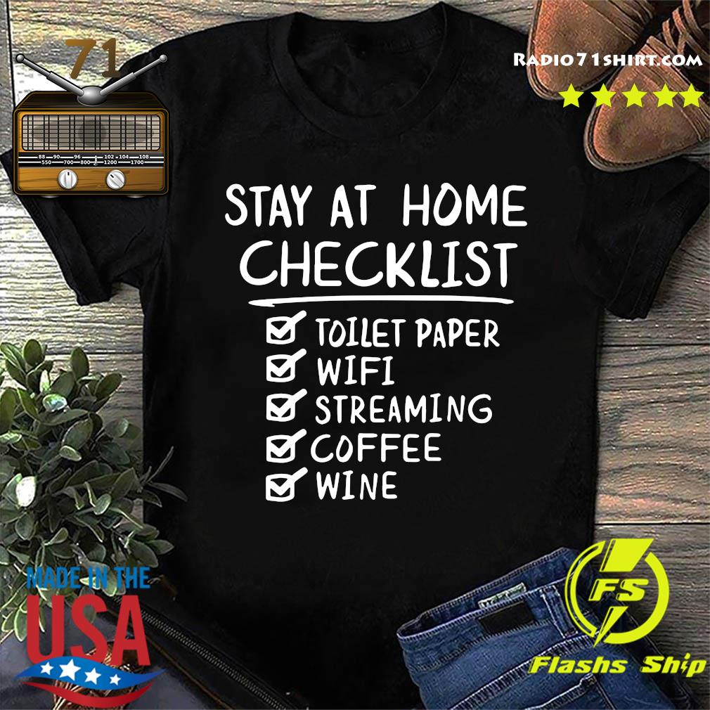 Stay At Home Checklist Letter Print Shirt