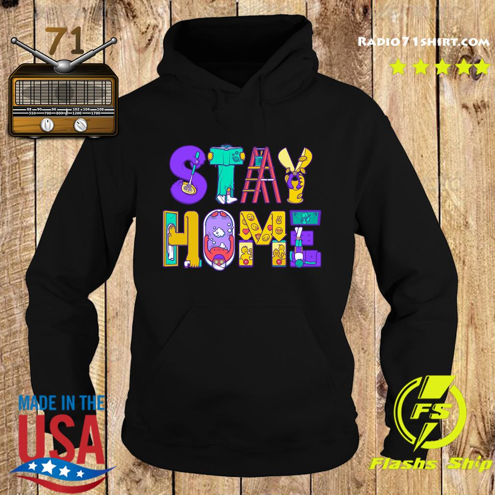 Stay Home Active Quarantined Shirt Hoodie