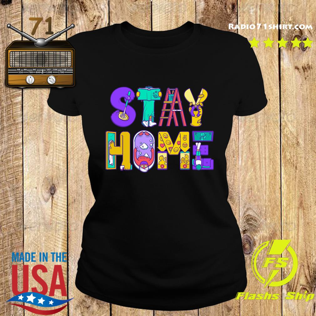 Stay Home Active Quarantined Shirt Ladies tee