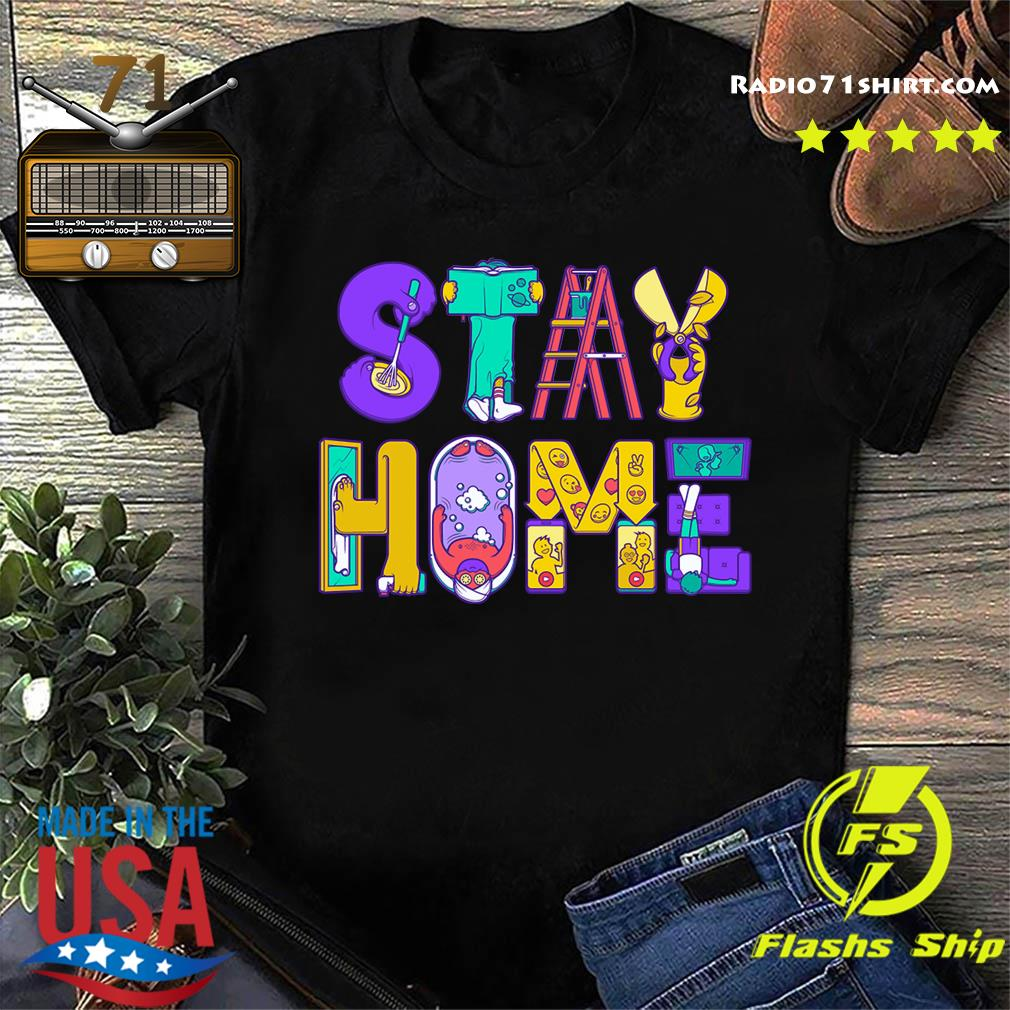 Stay Home Active Quarantined Shirt