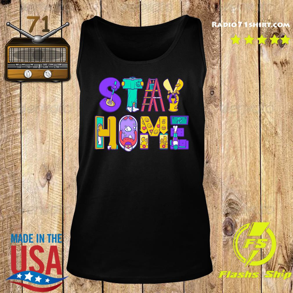 Stay Home Active Quarantined Shirt Tank top
