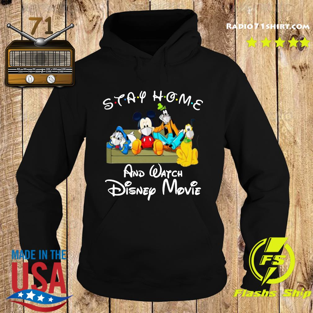 Stay Home And Watch Disney Movie Shirt Hoodie