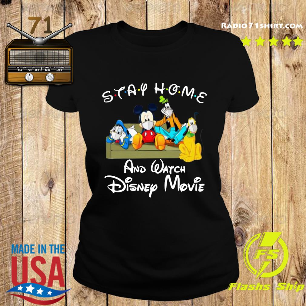 Stay Home And Watch Disney Movie Shirt Ladies tee