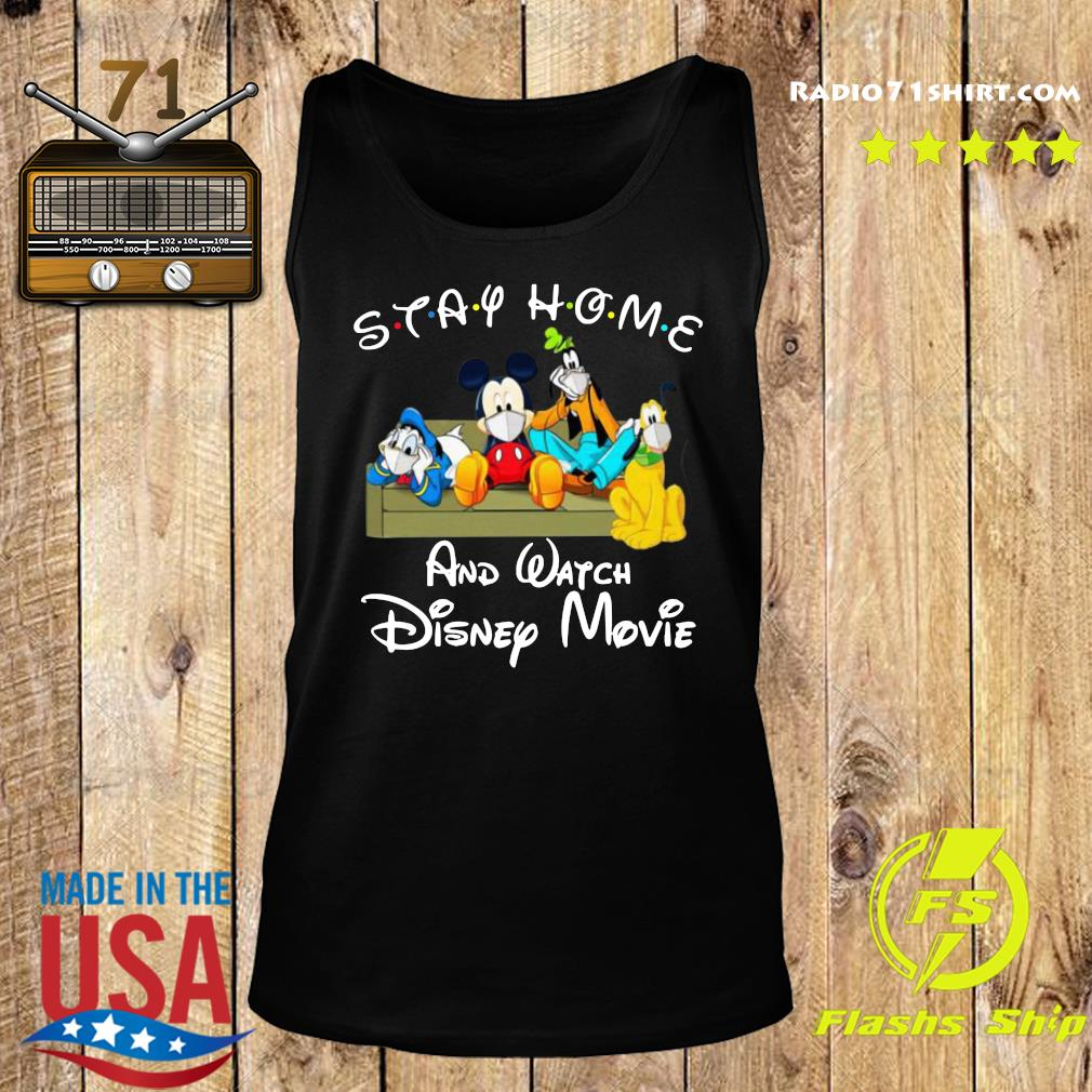 Stay Home And Watch Disney Movie Shirt Tank top