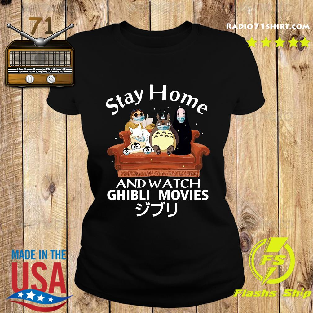 Stay Home And Watch Ghibli Movies Shirt Ladies tee