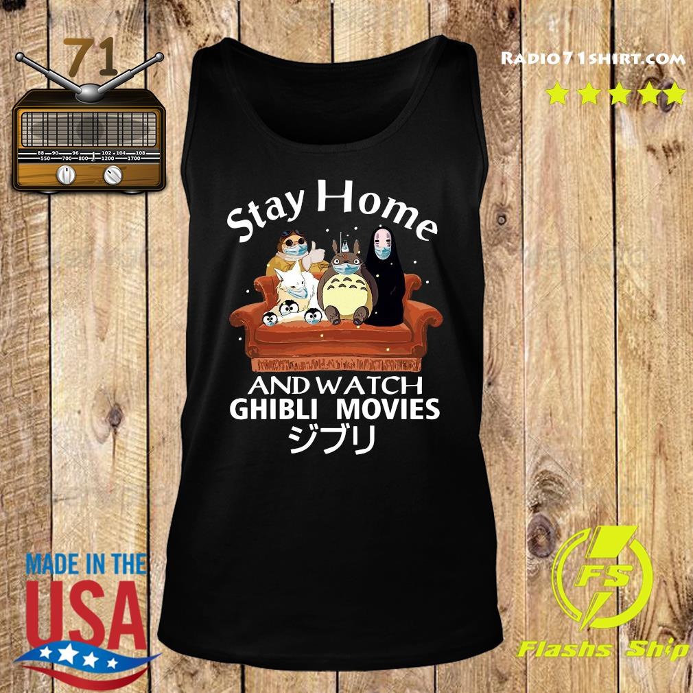 Stay Home And Watch Ghibli Movies Shirt Tank top