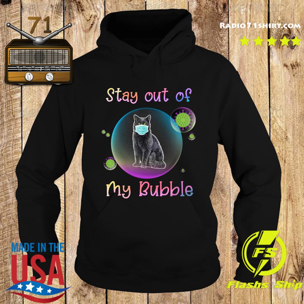 Stay Out Of My Bubble Black Cat Mask Covid 19 Shirt Hoodie